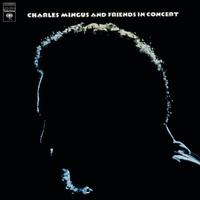 Couverture du titre Charles Mingus and Friends in Concert