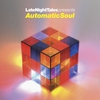 Couverture de l'album LateNightTales presents Automatic Soul