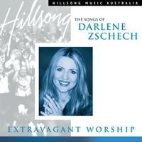 Cover of the track Extravagant Worship: The Songs of Darlene Zschech
