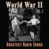 Couverture de l'album World War II - Greatest Radio Songs, Vol. 2
