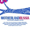 Couverture de l'album Motherland Russia - Tech-House & Minimal Edition