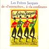 Couverture de l'album Les Frères Jacques: 50 années de chanson (box 4, disc 1: Les Années Studio)