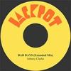 Couverture de l'album Bad Days (Extended Mix) - Single