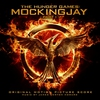 Couverture de l'album The Hunger Games: Mockingjay, Part 1: Original Motion Picture Score