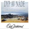 Cover of the album Dyp Av Nåde