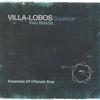 Cover of the album Villa-Lobos Superstar