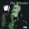 Couverture de l'album The Whistler, Vol 2: 25 Vintage Mystery Noir Radio Episodes