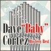 """Couverture de l'album Dave """"Baby"""" Cortez: His Very Best - EP"""