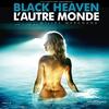 Cover of the album Black Heaven (L'autre monde) [Original Motion Picture Soundtrack]