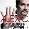 Cover of the album Love in the Morning (My Sex.O.S.) [Remixes] - EP