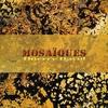 Couverture de l'album Mosaïques