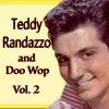 Cover of the album Teddy Randazzo and Doo Wop, Vol. 2