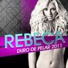 Cover of the album Duro de pelar 2011 - Single