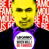 Cover of the album When Will I Be Famous (The Remixes)