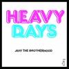 Couverture de l'album Heavy Days