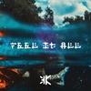 Couverture de l'album Feel It All - Single