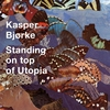 Couverture de l'album Standing on Top of Utopia