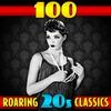 Cover of the album 100 Roaring '20s Classics