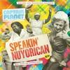 Cover of the album Speakin' Nuyorican Ep