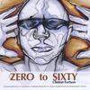 Couverture de l'album Zero 2 Sixty