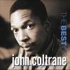 Couverture de l'album The Best of John Coltrane