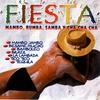 Cover of the album Fiesta - Mambo, Rumba, Samba Y Cha Cha Cha
