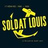 Couverture de l'album Itinéraires 1988-2006 (Le meilleur de Soldat Louis)
