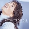 Couverture de l'album Kathy Troccoli: Greatest Hits