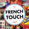 Couverture de l'album French Touch - Electronic Music Made in France