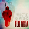Cover of the album Whistle (Remixes) - Single