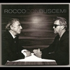 Cover of the album ROCCO CON BUSCEMI