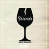 Couverture de l'album Friends - Single