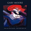 Cover of the album Out in the Fields: The Very Best of Gary Moore