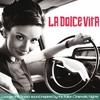 Couverture de l'album La Dolce Vita (Lounge and Bossa Inspired By the Italian Cinematic Nights)