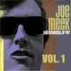 Cover of the album The Alchemist of Pop Joe Meek, Vol. 1