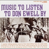 Cover of the album Music To Listen To Don Ewell By
