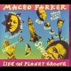 Couverture de l'album Life On Planet Groove (Live)