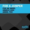 Couverture de l'album For an Angel/Greece 2000
