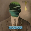 Cover of the album Odd Soul (Deluxe Version)