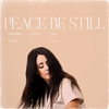 Cover of the album Peace Be Still - Single