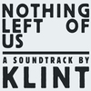 Cover of the album Nothing Left of Us