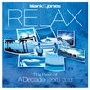 Cover of the album Relax: The Best Of: A Decade | 2003–2013