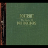 Cover of the album Portrait - The Music of Dan Fogelberg from 1972-1997