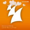 Couverture de l'album Love Me a Little - Single