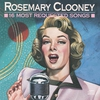 Couverture de l'album 16 Most Requested Songs: Rosemary Clooney