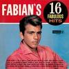 Couverture de l'album Fabian's 16 Fabulous Hits
