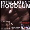 Couverture de l'album Intelligent Hoodlum / Saga Of A Hoodlum