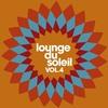 Couverture de l'album Lounge Du Soleil, Vol. 1