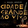 Cover of the album Cidade Grande Ao Vivo No Coliseu Do Porto