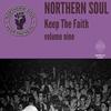 Couverture de l'album Northern Soul Keep the Faith, Vol. 12
